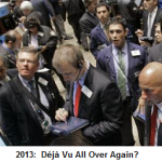 Is 2013 Stock Market 2007- Déjà Vu?